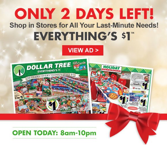 Dollar Tree: Calling ALL Elves: 2 Days Left To Shop Our $1