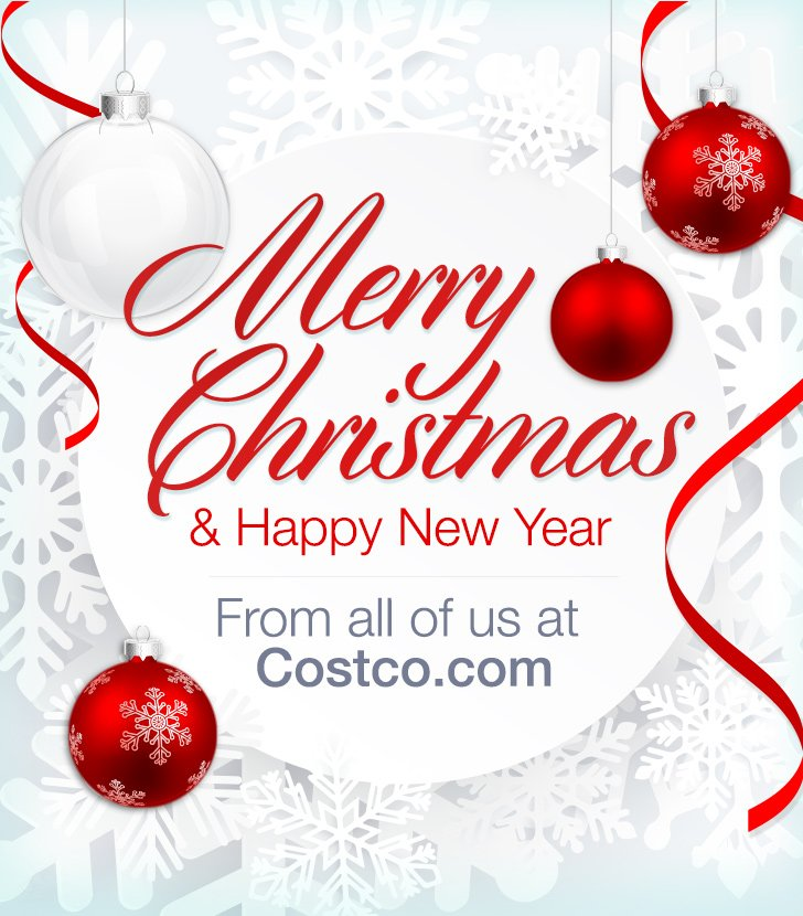 Costco Christmas Eve Hours.Costo Merry Christmas And Happy New Year From All Of Us At
