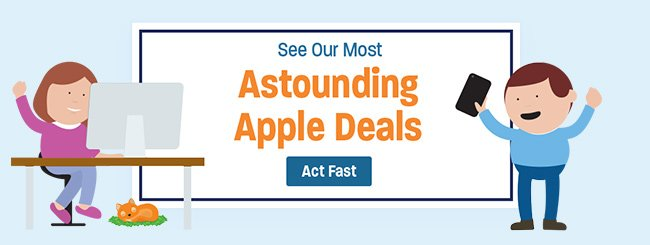 See Our Most Astounding Apple Deals - Act Fast