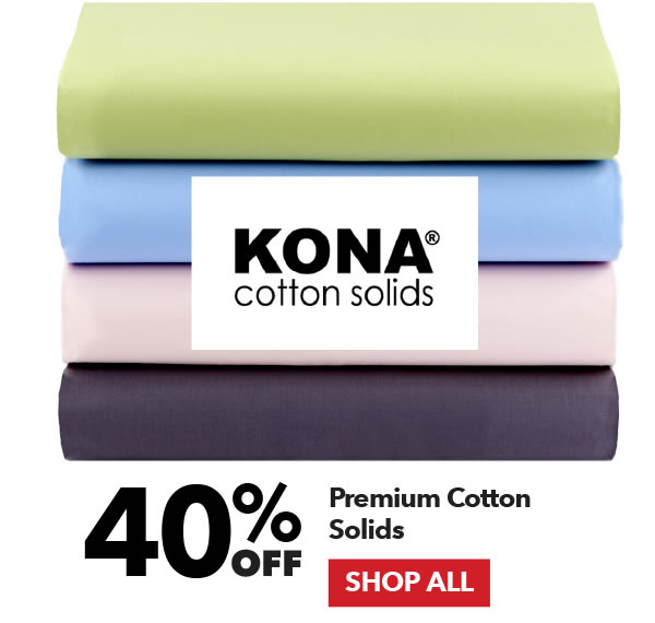 40% off Premium Cotton Solids. Shop All.