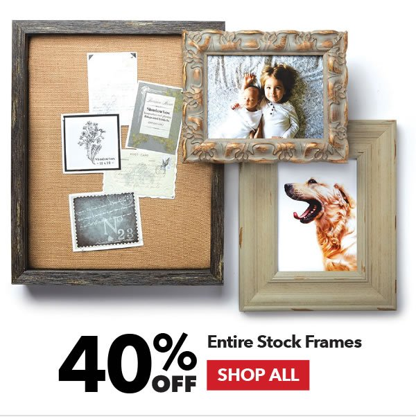 40% off Entire Stock Frames. Shop All.