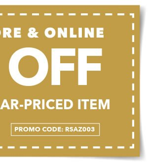 Valid In-Store & Online 50% off Any One Regular-Priced Item. Promo code: RSAZ003.