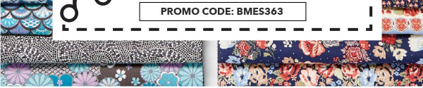 In-Store & Online Thru 12/28. 50% off your total purchase of regular-priced Keepsake Calico Cotton Prints. Promo code: BMES363.