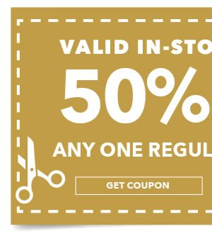 Valid In-Store & Online 50% off Any One Regular-Priced Item. Get coupon.