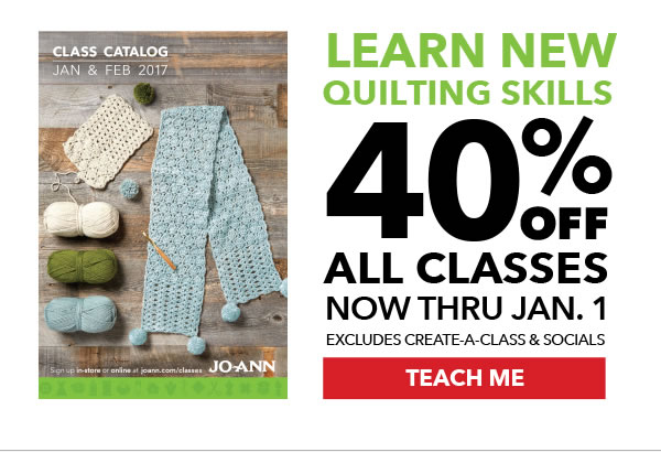 Learn new quilting skills! 40% off All Classes Now thru Jan 1. Browse Classes.