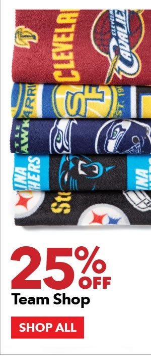25% off Team Shop. SHOP ALL.