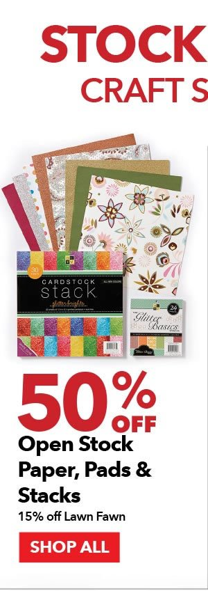 50% off Open Stock Paper, Pads & Stacks. 15% off Lawn Fawn. SHOP ALL.