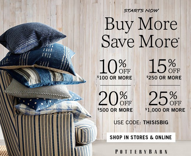 fascinating Pottery Barn Savemore Part - 3: Buy More Save More*