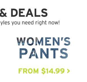 STEALS & DEALS | WOMEN'S PANTS
