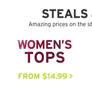 STEALS & DEALS | WOMEN'S TOPS
