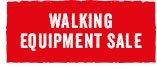 Walking Equipment Sale