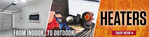 Heaters: From Indoor... to Outdoor.