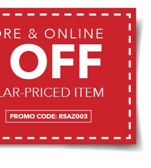 Valid In-Store and Online. 50% Off Any One Regular-Priced Item. PROMO CODE: RSAZ003.