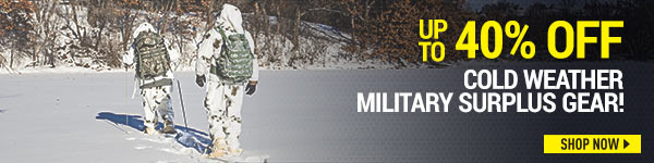 Up to 40% Off Cold Weather Military Surplus Gear!