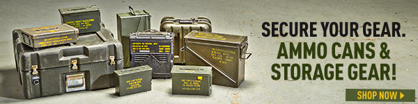 Secure Your Gear. Ammo Cans & Storage Gear!