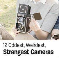12 Oddest, Weirdest, Strangest Cameras