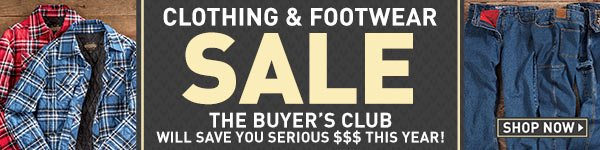 Clothing & Footwear Sale! The Buyer's Club will save you serious $$$ this year! Prices in this email are good while supplies last through January 7, 2017.