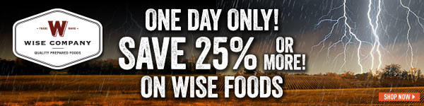One Day Only! Save 25% or More on Wise Foods!