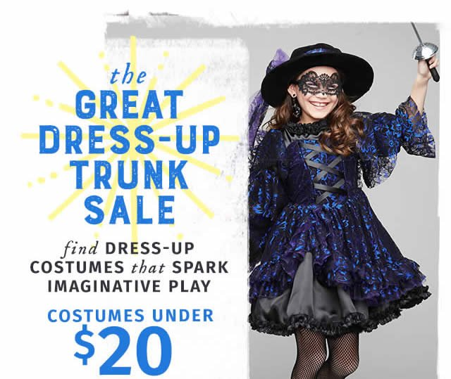 The Great Dress-up Trunk Sale – find dress-up costumes that spark imaginative play. Costumes under $20.