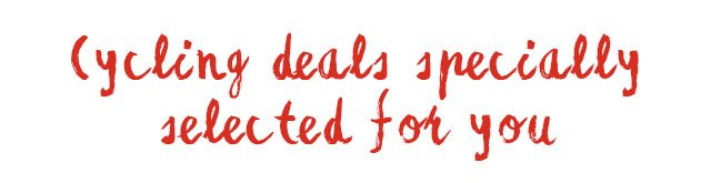 Cycling Deals Specially Selected For You