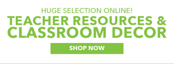 Huge Selection Online! Teacher Resources & Classroom Decor. SHOP NOW.