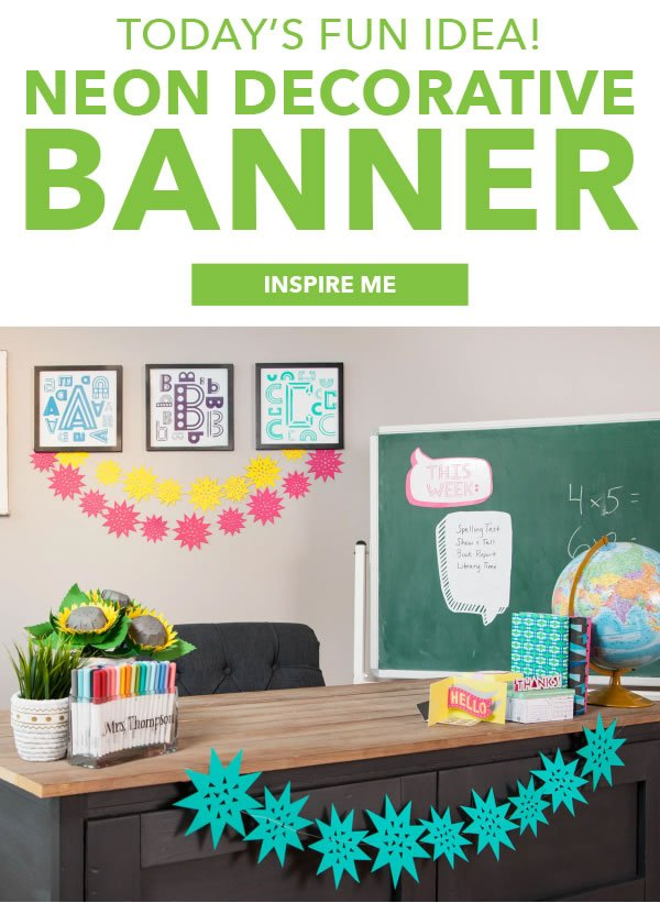 Today's Fun Idea! Neon Decorative Banner. INSPIRE ME.