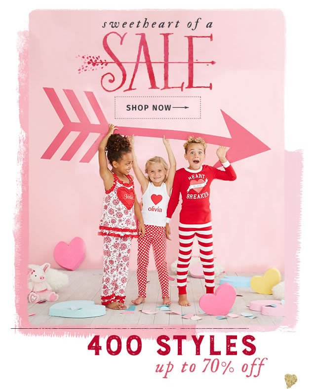 Sweetheart of a sale – 400 styles up to 70% off. Shop Now
