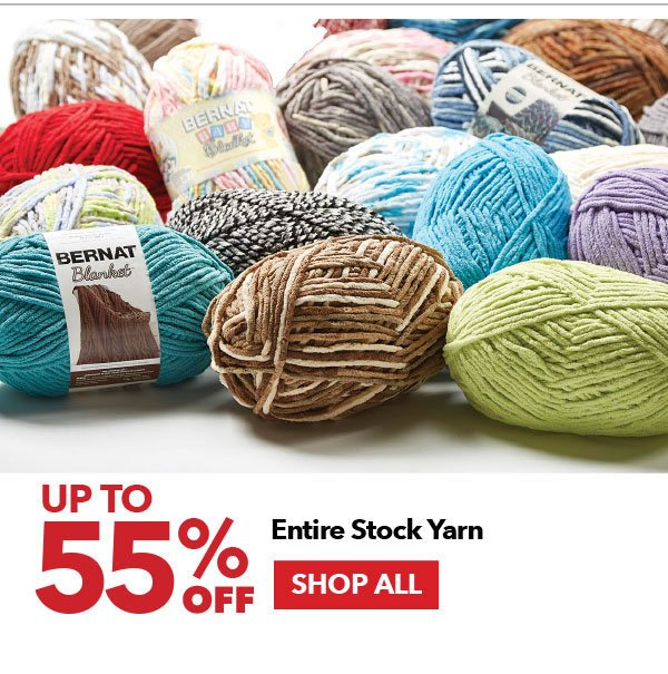 Up to 55% off Entire Stock Yarn. Shop All.
