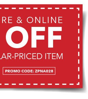In-store & Online 40% off Any One Regular-Priced Item. Promo code: ZPNA028.