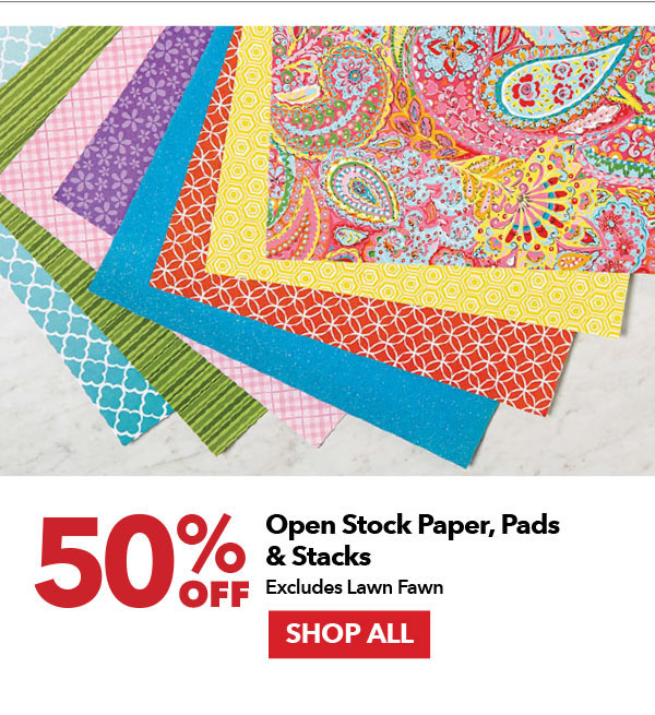 50% off Open Stock Paper, Paper Pads & Stacks. Excludes Lawn Fawn. Shop All.