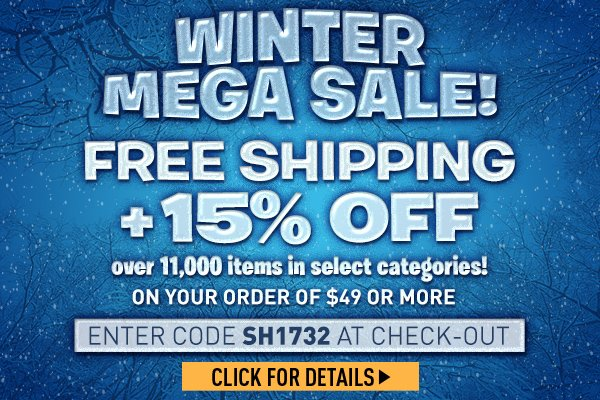 Sportsman's Guide's Winter Mega Sale + Free Standard Shipping with your Merchandise Order of $49 or more + 15% Off over 11,000 items! Enter Coupon Code SH1732 at check-out. *Exclusions apply, see details.