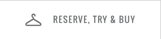 Reserve, Try & Buy