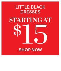 Little Black Dresses  Starting At $15
