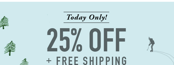 Today Only! 25% Off + Free Shipping. Use code FROZEN17.
