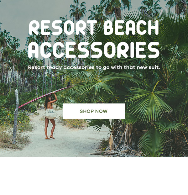 Retro Resort Accessories - Shop now