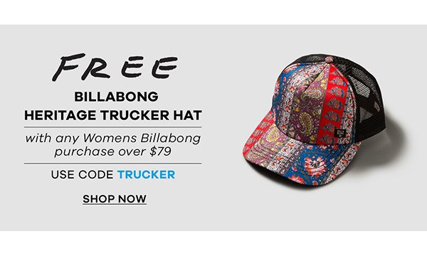 FREE Billabong Trucker Hat with code TRUCKER
