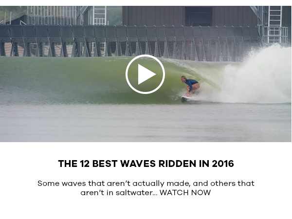 THE 12 BEST WAVES RIDDEN IN 2016