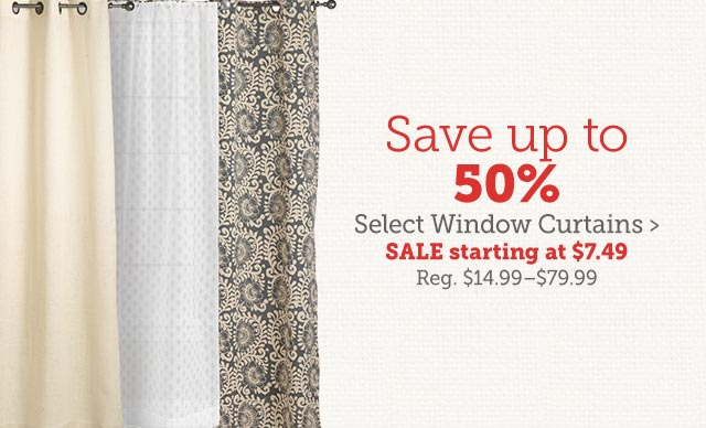 Save Up To 50% Select Window Curtains ›