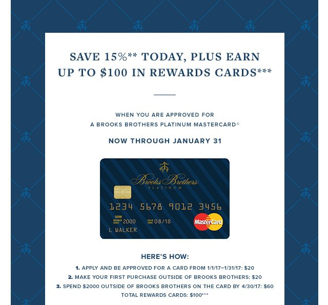 SAVE 15%** TODAY, PLUS EARN UP TO $100 REWARDS CARDS***