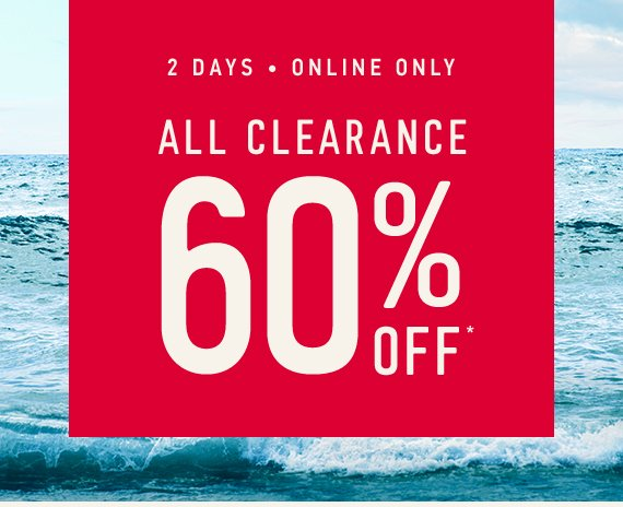 Two Days Only! Hollister Winter Sale: All Clearance 60% Off*