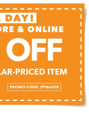 FINAL DAY! In-store & Online 40% off Any One Regular-Priced Item. Promo code: ZPNA028.