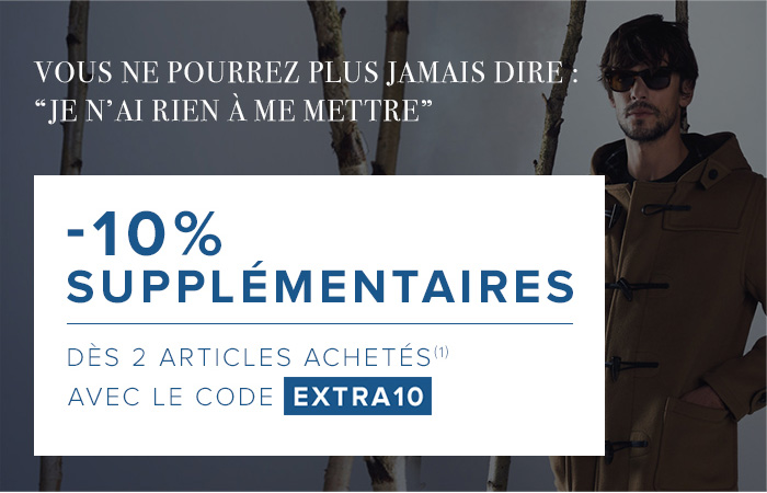 -10% supplementaires avec le code EXTRA10