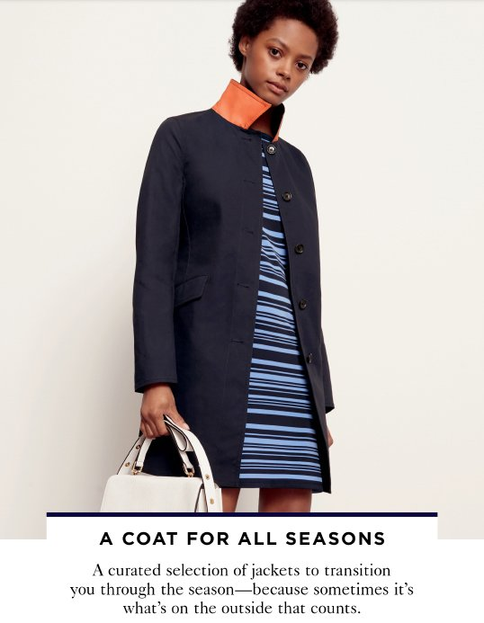 A COAT FOR ALL SEASONS
