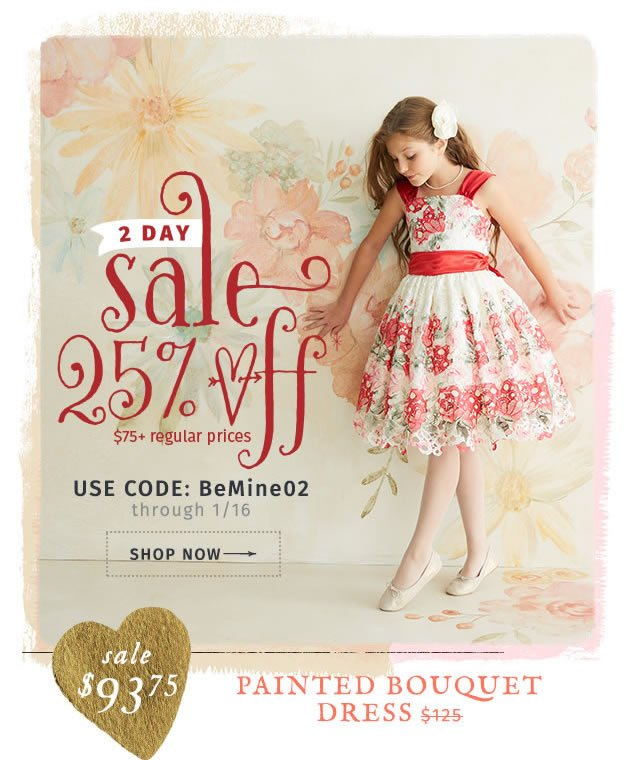 2 day sale! 25% off orders $75+* (regular prices). Use Code: BeMine02