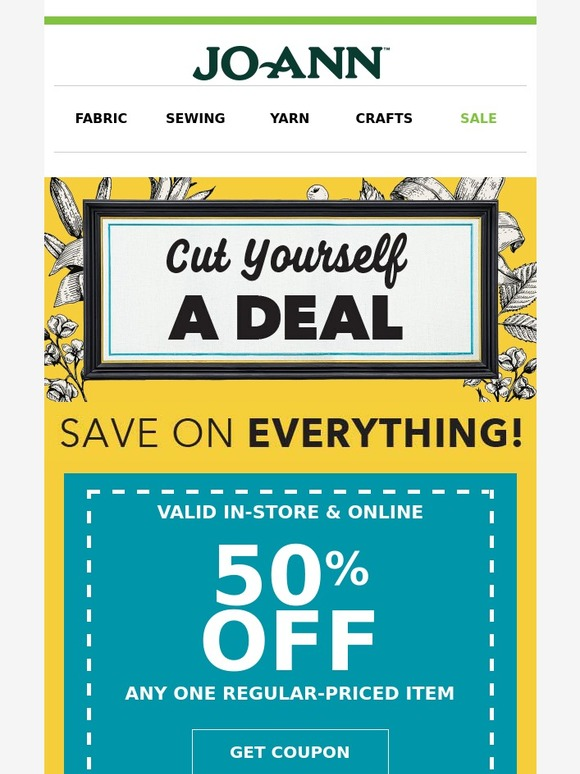 Jo ann fabric and craft store new week new deals for Jo ann fabric and craft coupons