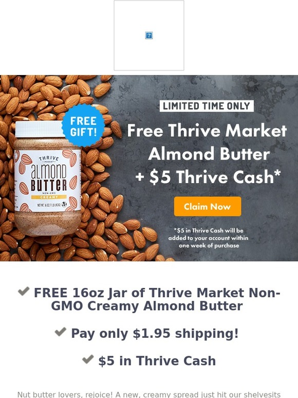 Thrive Market: Go nuts for this FREE gift + Get $5 Thrive Cash ...