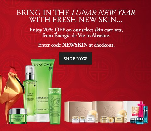 BRING IN THE LUNAR NEW YEAR WITH FRESH NEW SKIN... - Enter code NEWSKIN at checkout. - SHOP NOW