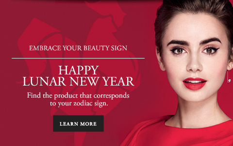 EMBRACE YOUR BEAUTY SIGN - HAPPY LUNAR NEW YEAR - Find the product that corresponds to your zodiac sign. - LEARN MORE
