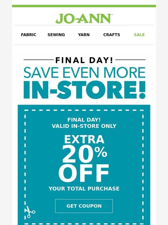Jo ann fabric and craft store act fast 20 off your for Jo ann fabric and craft coupons