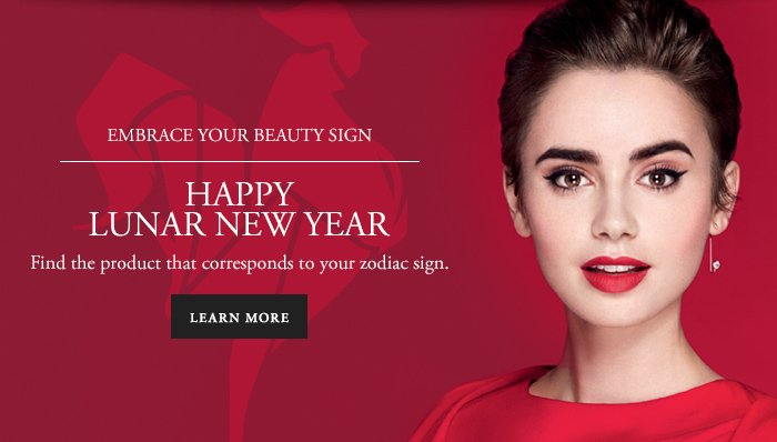 EMBRACE YOUR BEAUTY SIGN HAPPY LUNAR NEW YEAR - LEARN MORE